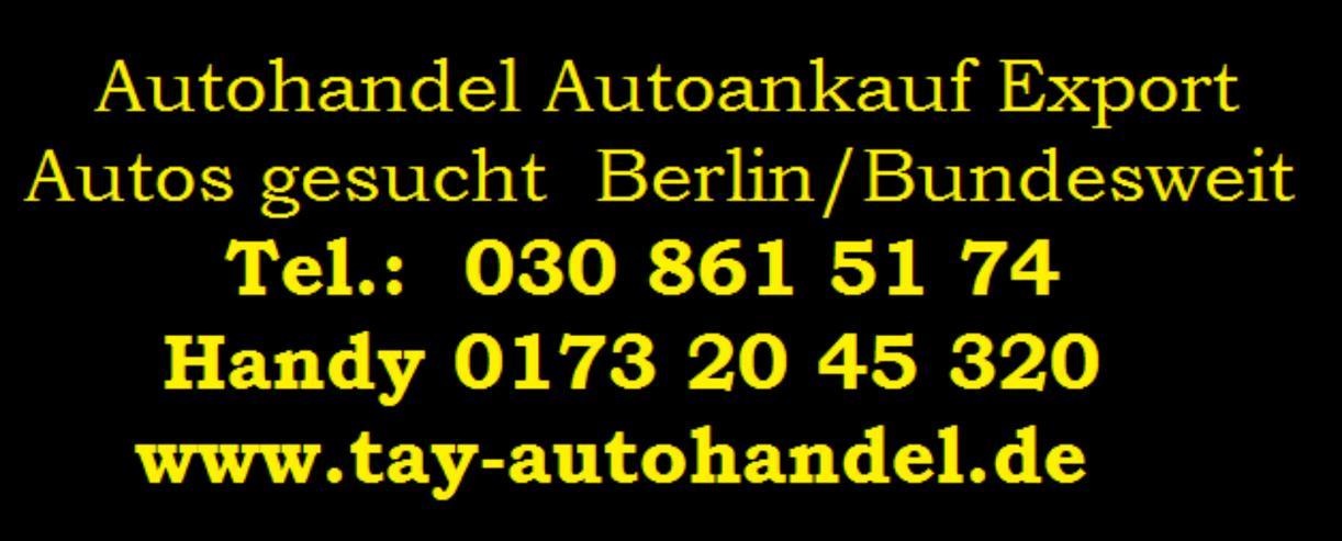 Autohandel Berlin Bundesweit Barankauf seriose Abweklung Sofortiger Abmeldung