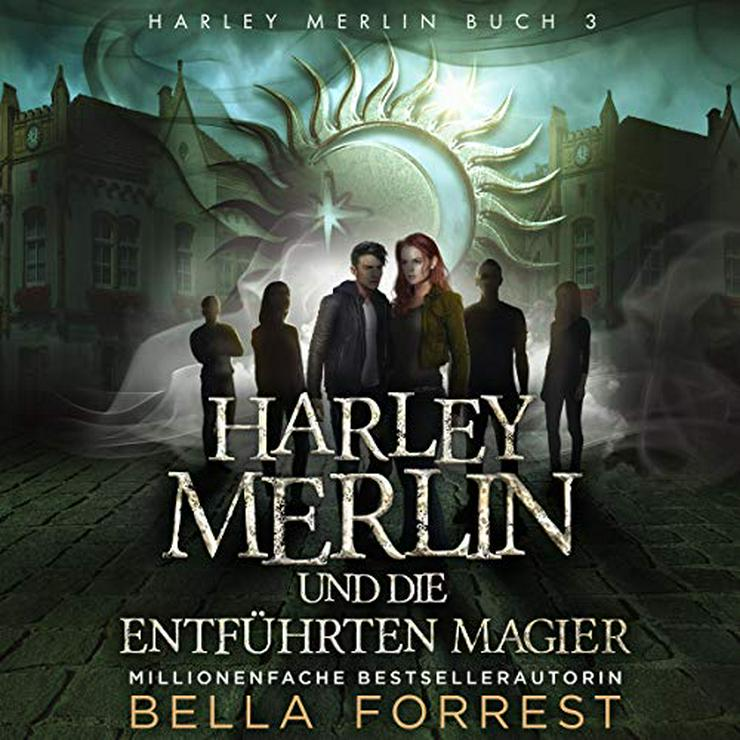 Harley Merlin und die entführten Magier (Audible Hörbuch)