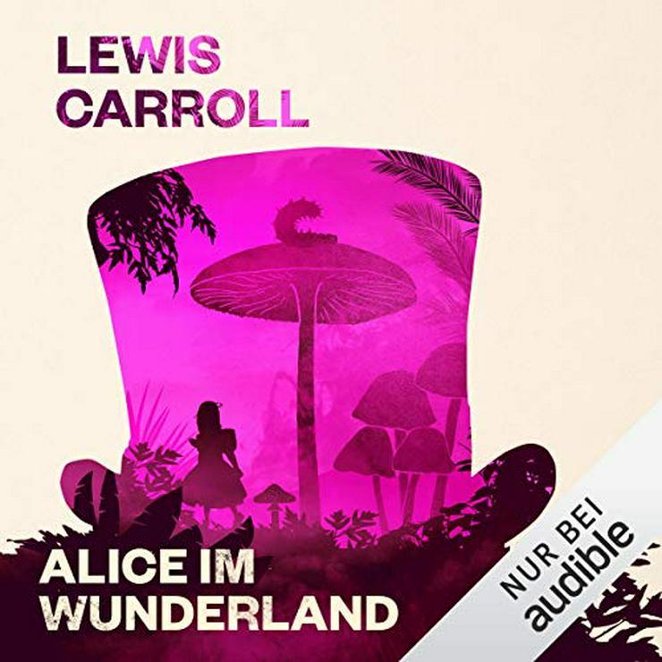 Alice im Wunderland (Audible Hörbuch)