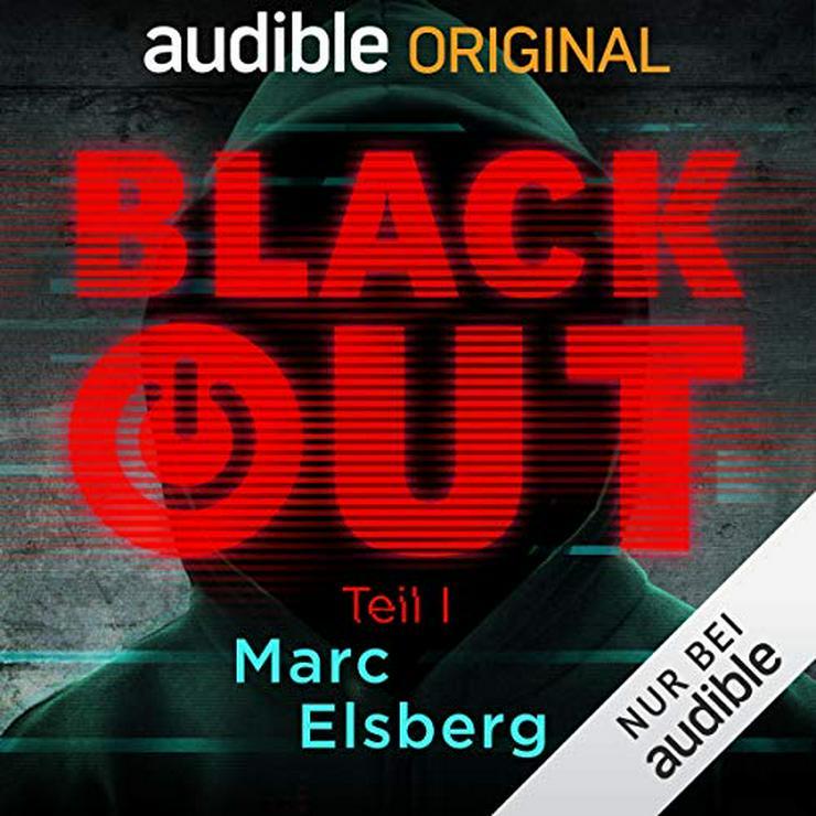 Blackout Teil 1 (Audible Hörbuch)