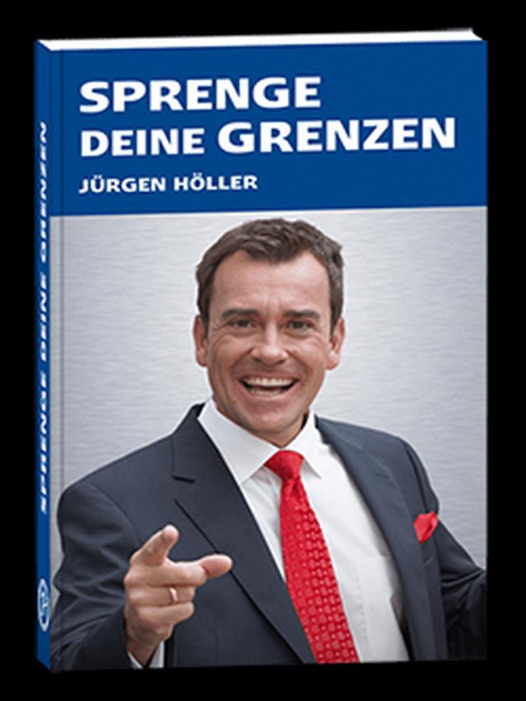 Sprenge deine Grenzen  -- Neu von Jürgen Höller