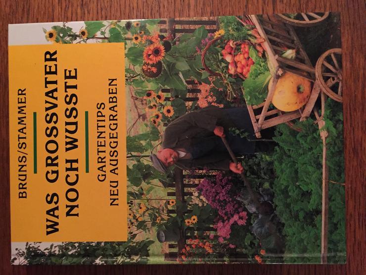Buch - Was Großvater noch wusste - Bruns/Stammer 1993 - Garten, Heimwerken & Wohnen - Bild 1
