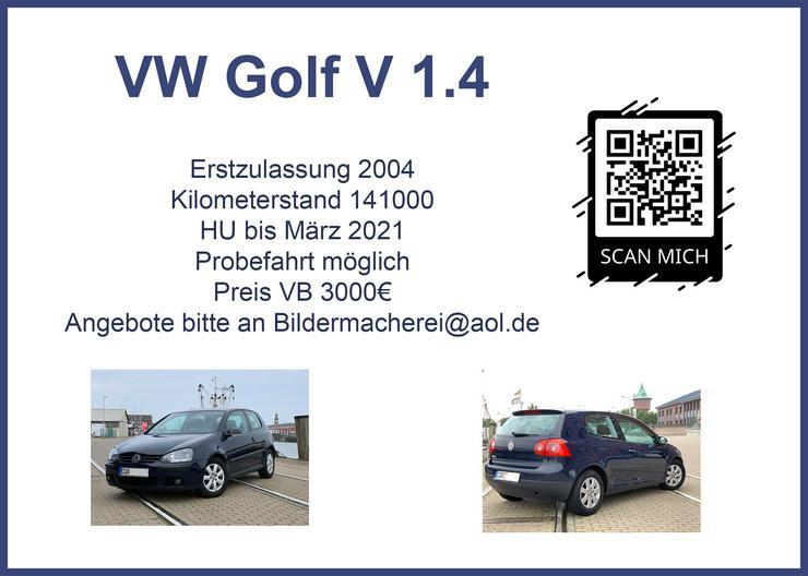 Gepflegter Golf 5 1.4 mit TÜV - Golf - Bild 1