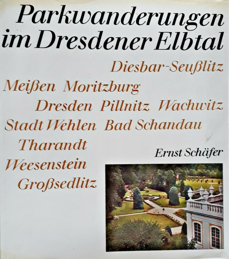 Parkwanderungen im Dresdener Elbtal | Schäfer, Ernst  | von 1979 / 40 Jahre alt