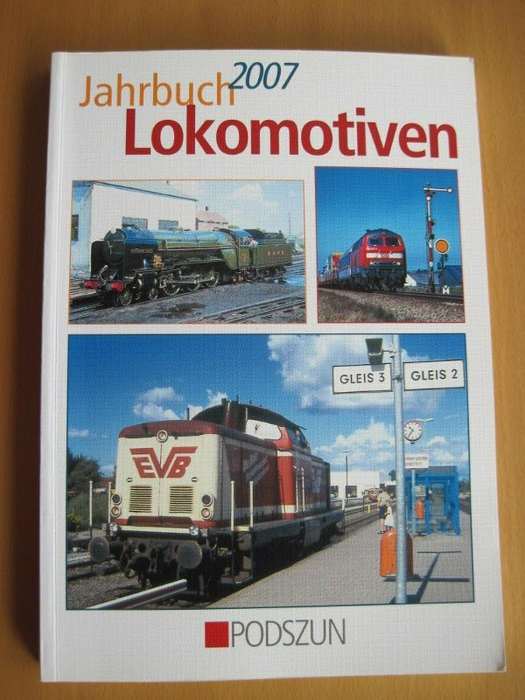 Jahrbuch 2007 Lokomotiven, für Freunde der Eisenbahn und Modellbau