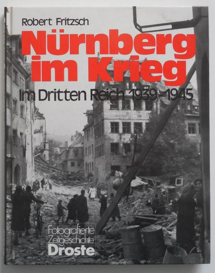 Bild 1: Nürnberg im Krieg