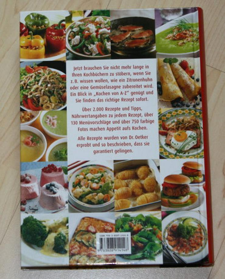 Bild 2: Dr. Oetker Kochen von A-Z Kochbuch Rezeptbuch über 2000 Rezepte Menüs Gerichte 430 Seiten NEU