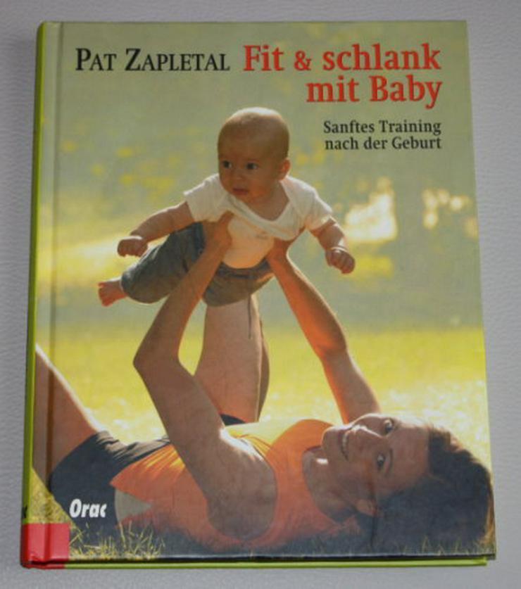 Fit & schlank mit Baby Pat Zapletal Sanftes Training nach der Geburt Mama Fitness-Workout Sport Buch NEU