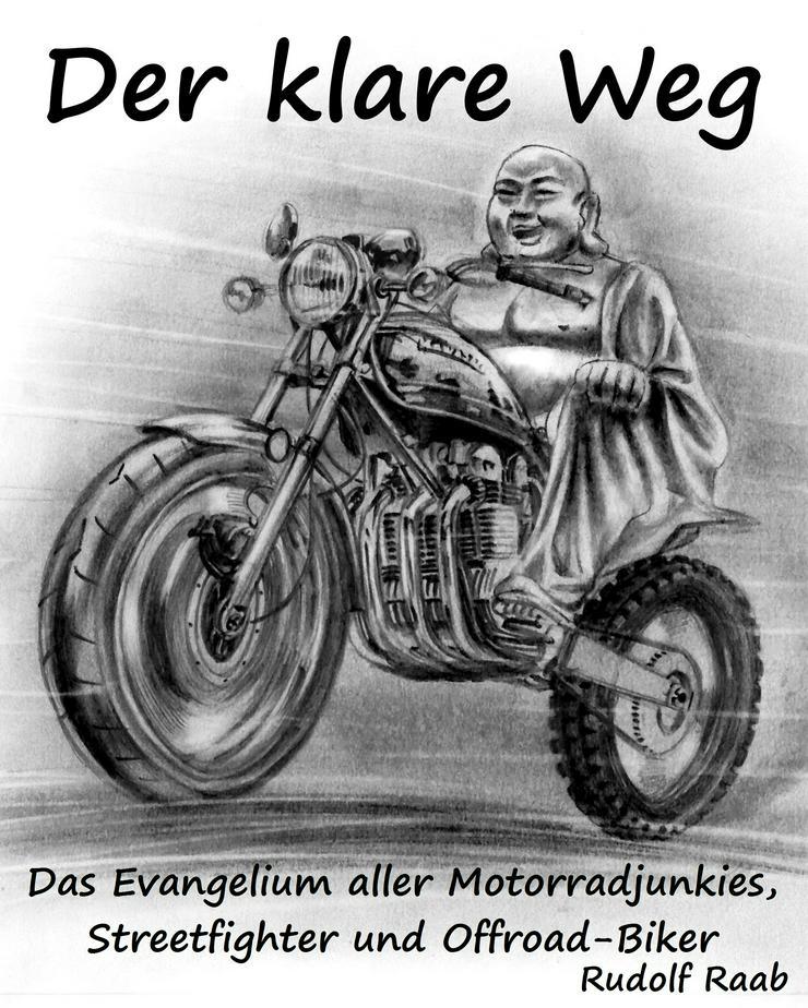 Zen, Meditation und Motorrad - Buch: Der klare Weg - Religion & Lebenshilfe - Bild 1