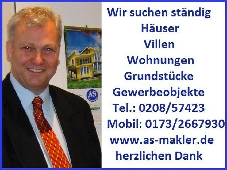 Bild 6: *RESERVIERT* und wir suchen dringend über 35 Häuser in Mülheim und Umgebung!