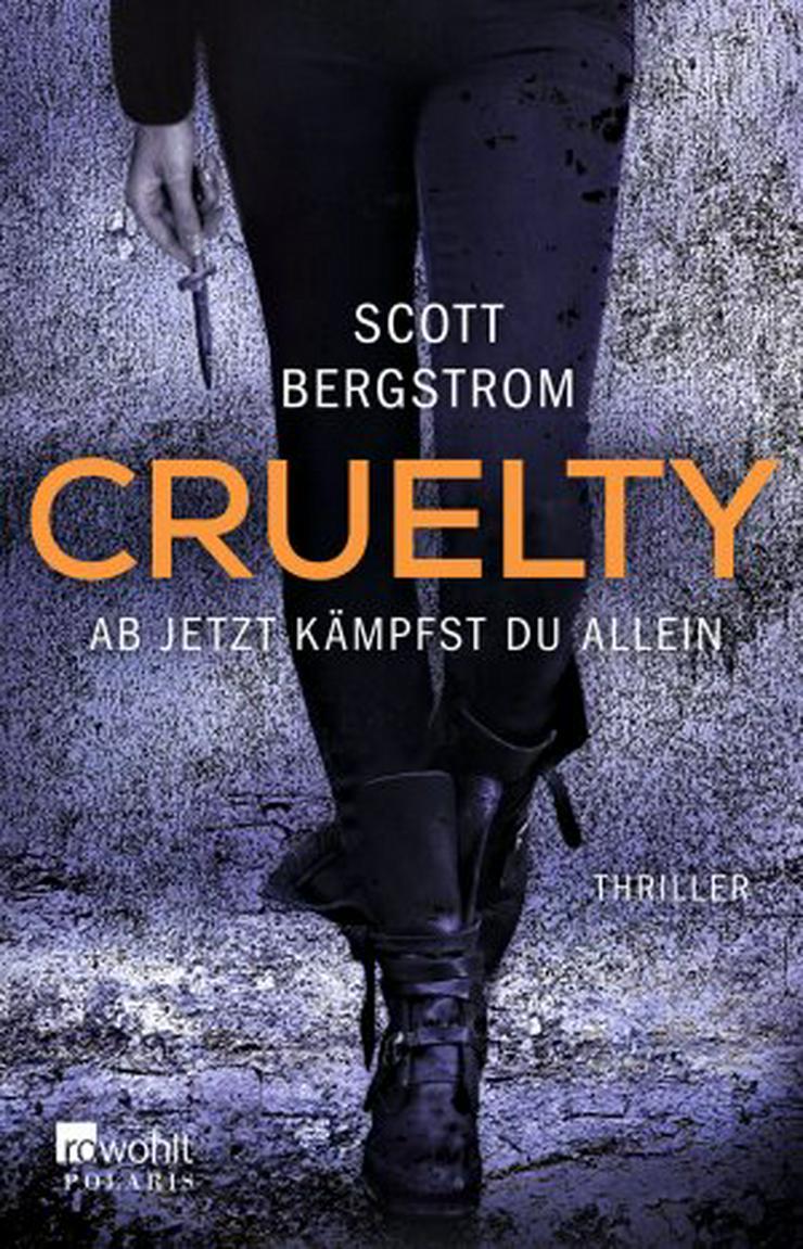 Thriller - Cruelty - Ab jetzt kämpfst Du allein- - Romane, Biografien, Sagen usw. - Bild 1