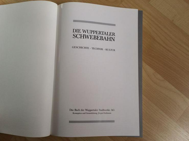 """Bild 5: UNGELESEN Text-/Bildband """"Die Wuppertaler Schwebebahn"""""""