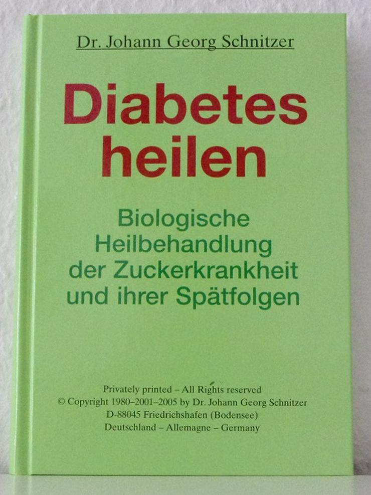 Diabetes heilen - Dr. Johann Georg Schnitzer - 2005 - Fachbuch