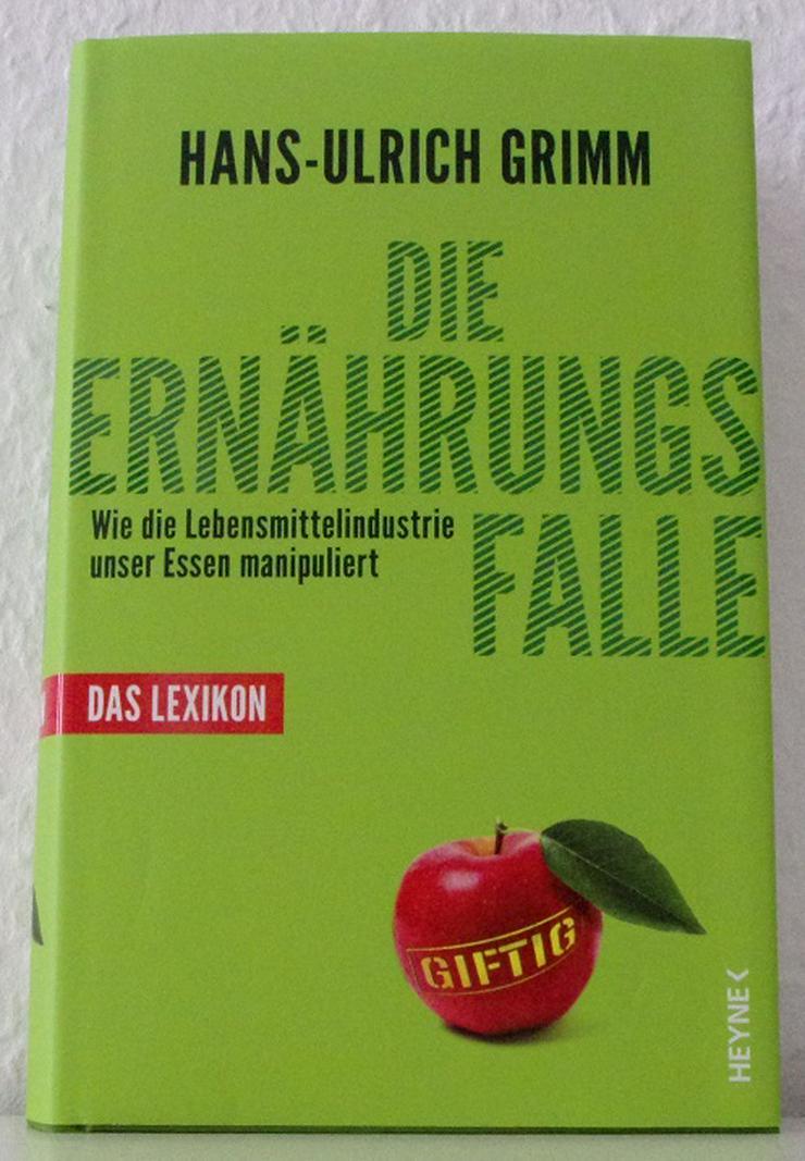 Die Ernährungsfalle Das Lexikon - H.-U. Grimm - 978-3-453-17074-2 - Fachbuch - Gesundheit - Bild 1
