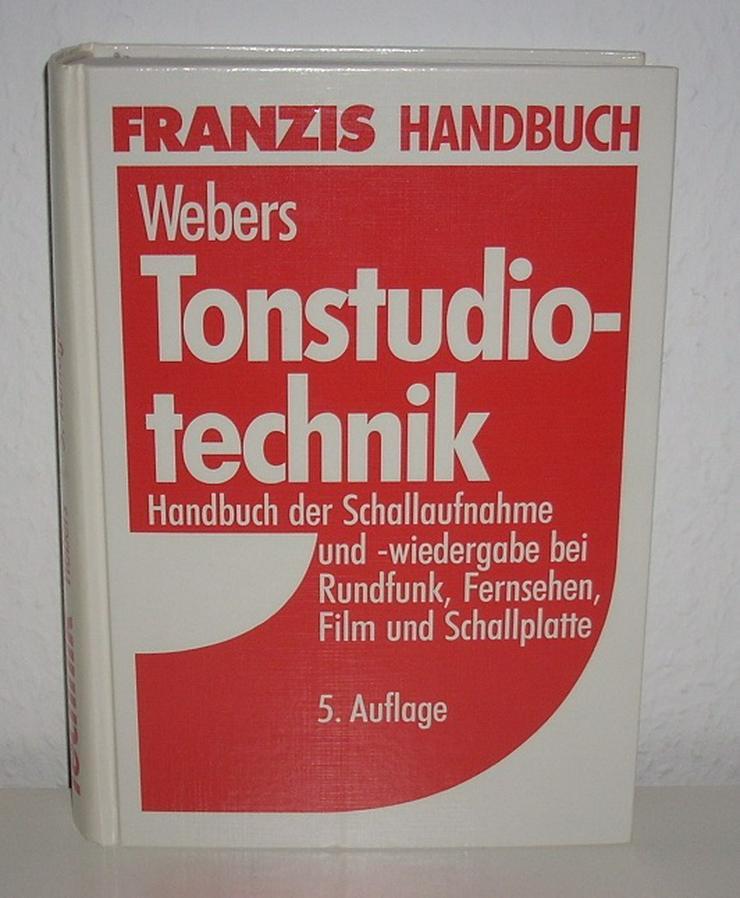Tonstudiotechnik - Johannes Webers - Franzis 5. Auflage 1989 - 3-7723-5525-0 - Fachbuch