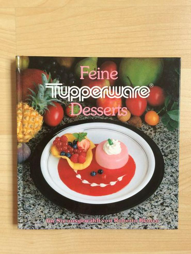 "Tupperware-Kochbuch ""Feine Desserts"" - Kochen - Bild 1"
