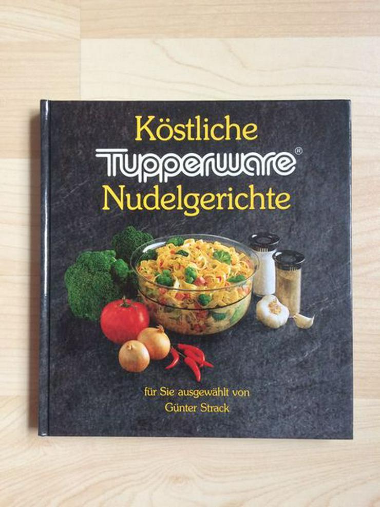 """Tupperware-Kochbuch """"Köstliche Nudelgerichte"""" - Kochen - Bild 1"""