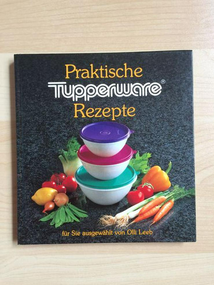 "Tupperware-Kochbuch ""Praktische Rezepte"" - Kochen - Bild 1"