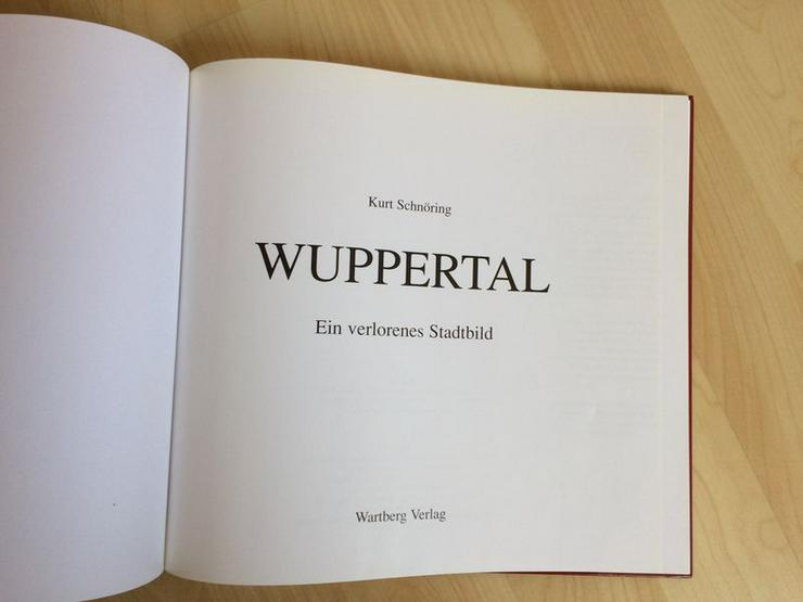 Bild 3: Wuppertal Ein verlorenes Stadtbild