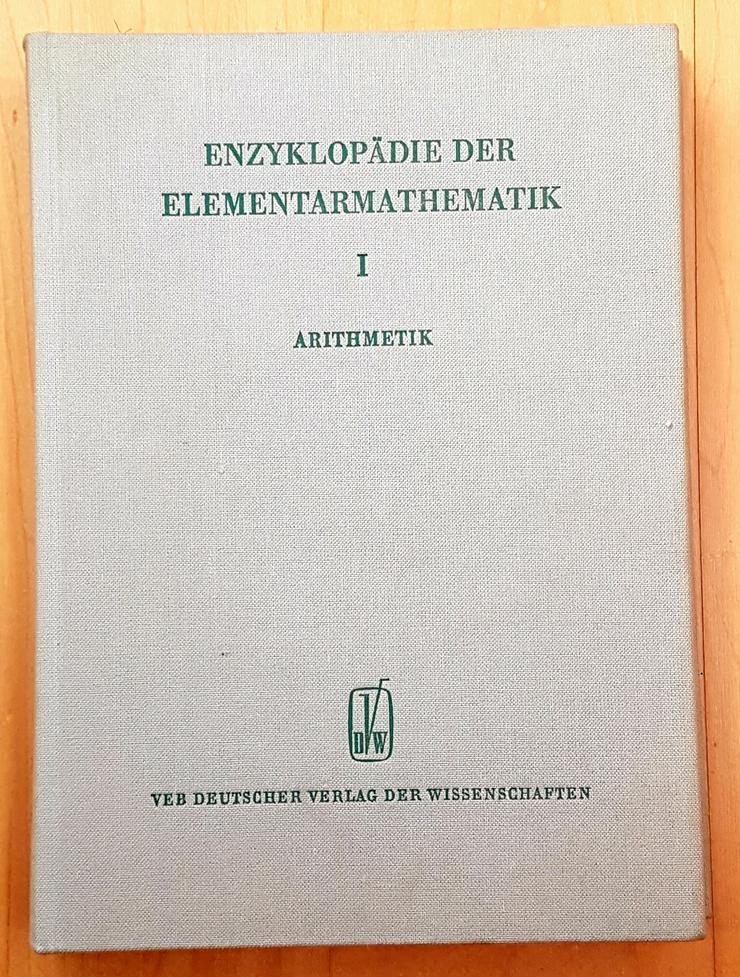 Enzyklopädie der Elementarmathematik. I , II, IV, V - Schule - Bild 1