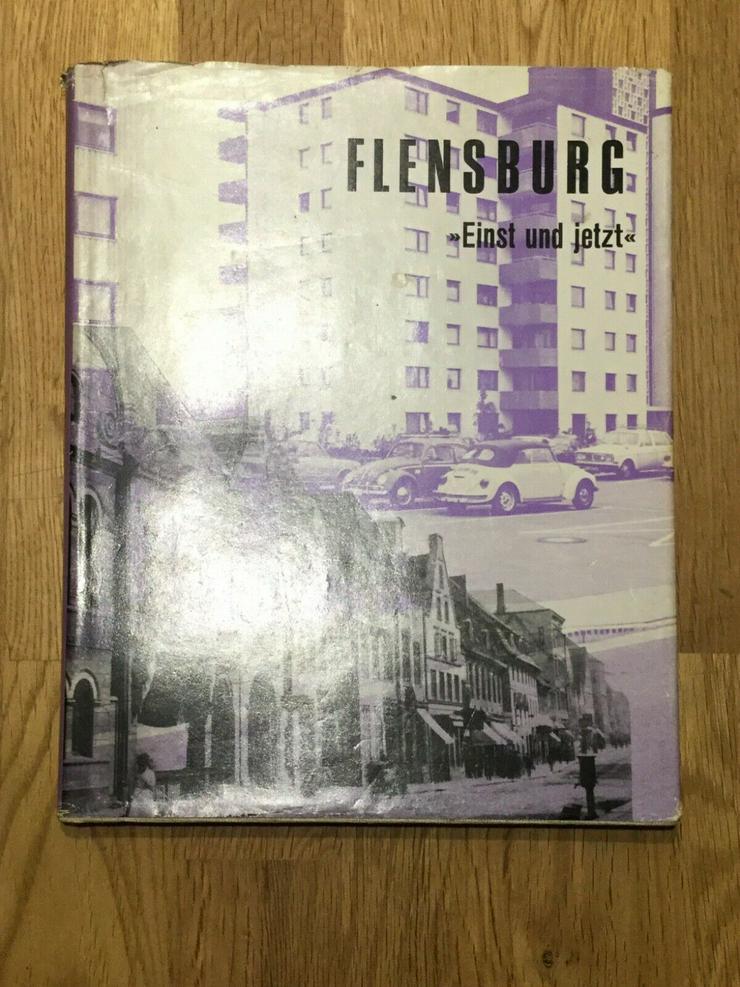 Flensburg - Einst und jetzt - Geschichte - Bild 1