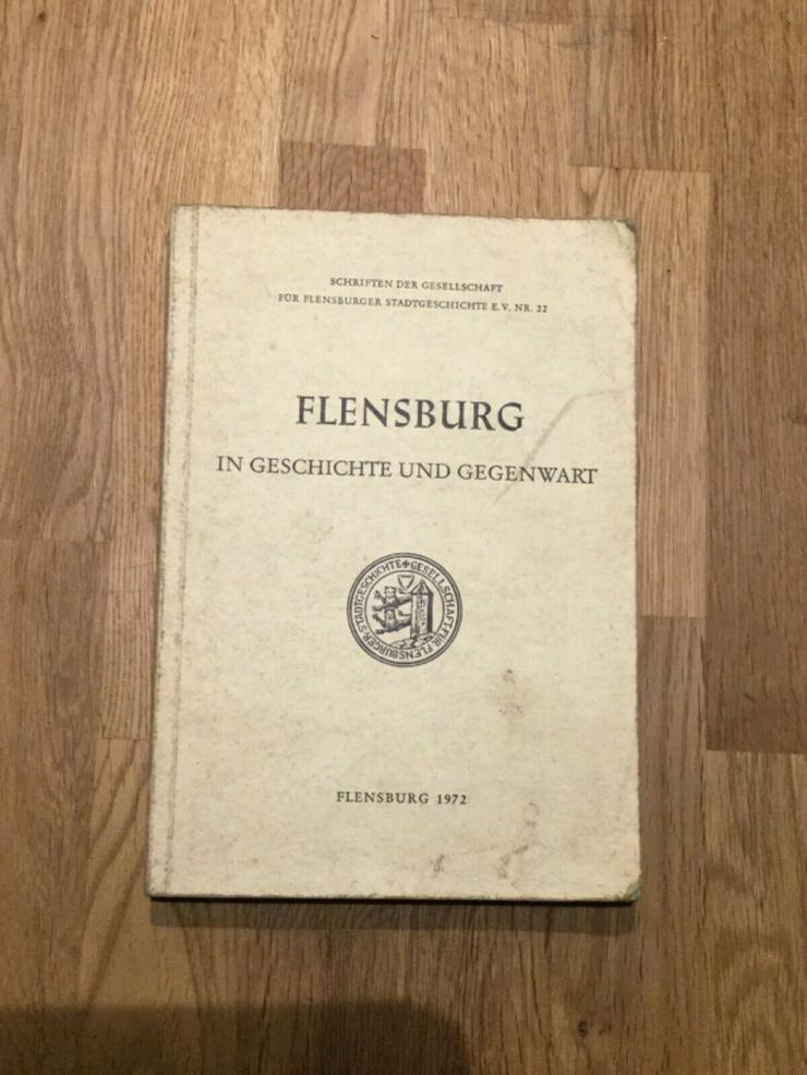 Flensburg - In Geschichte und Gegenwart - Geschichte - Bild 1
