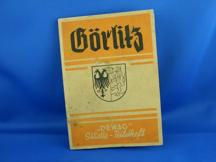 Bild 1: Bilder Buch Görlitz / Geschichte / Alte Städte / Gebäude / Alte Fotos