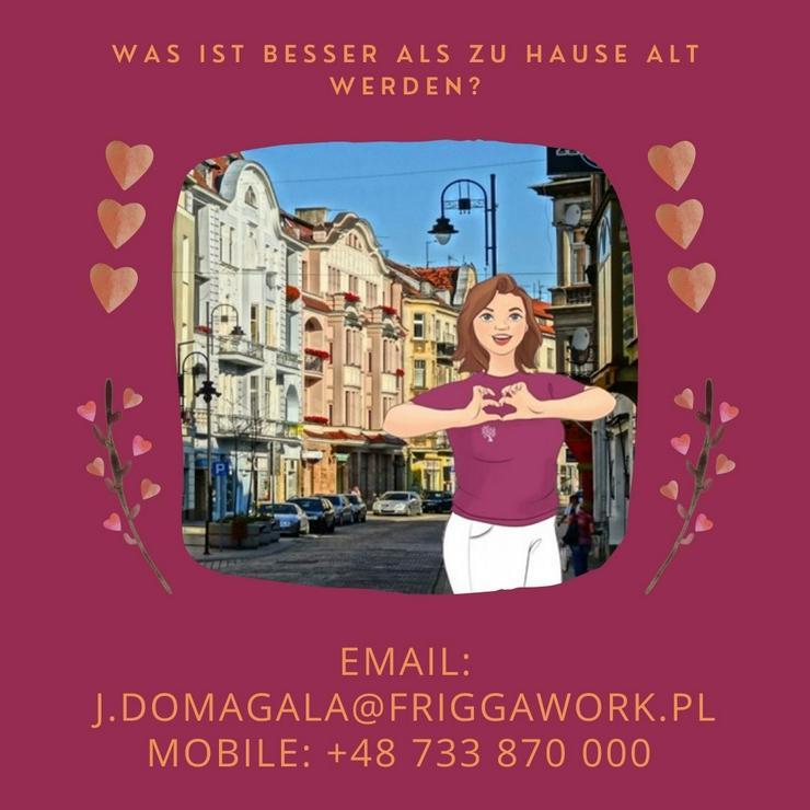 Betreuungskräfte aus Polen, 24h Altenpflege, Pflege zu Hause Frigga - Pflege & Betreuung - Bild 1