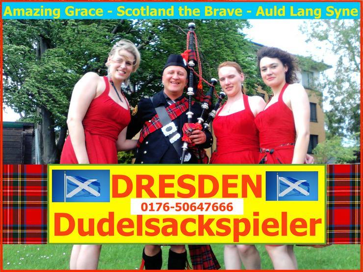 DRESDEN - DUDELSACKSPIELER 0176-50647666 Party, Hochzeit, Geburtstagsfeier!