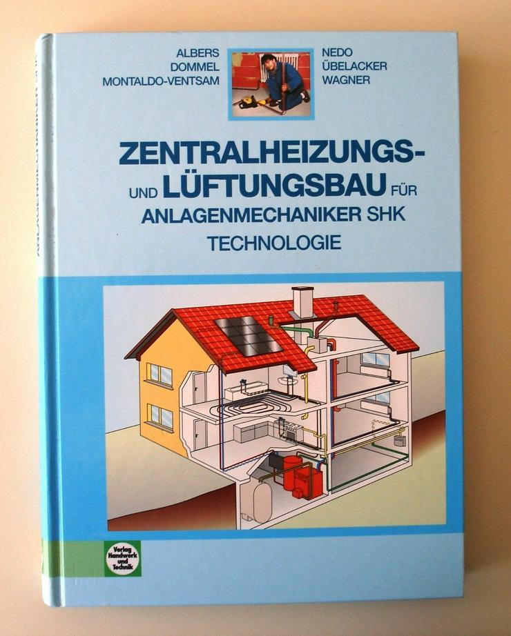 Zentralheizungs- und Lüftungsbau für Anlagenmechaniker SHK 2009 Gebunden