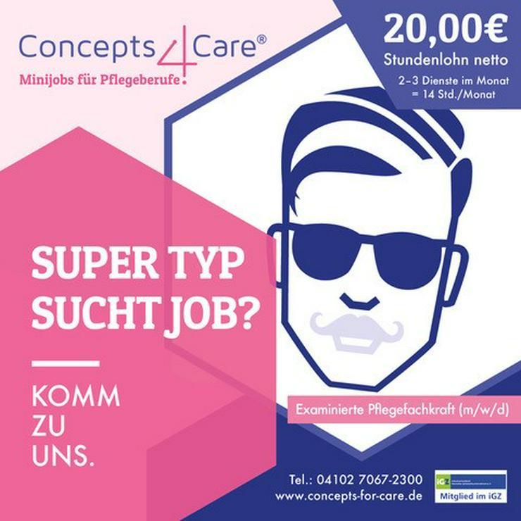 Super Typ (ex. Pflegefachkraft m/w/d) sucht super Job mit super Bezahlung?