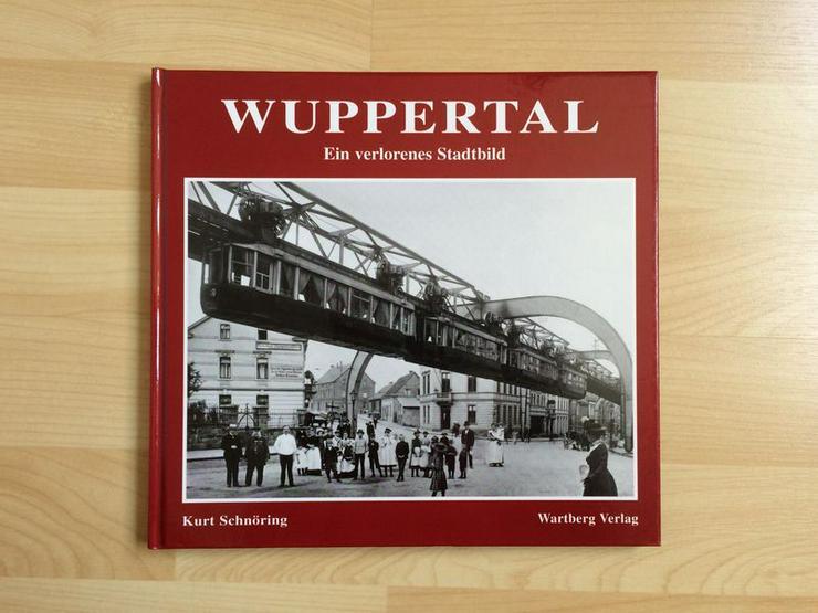 Wuppertal Ein verlorenes Stadtbild, UNGELESEN - Geschichte - Bild 1