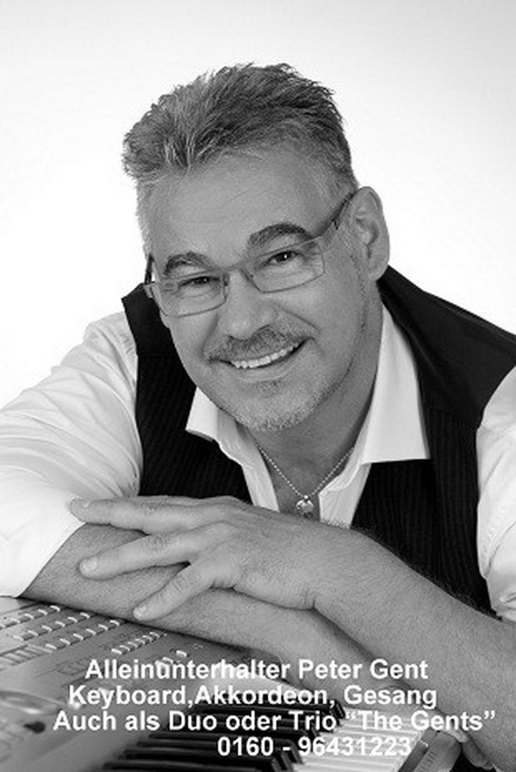 Ihr Neumarkter Alleinunterhalter Peter Gent